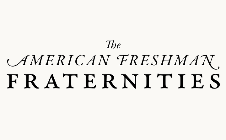 American Freshman Fraternities by Fitzroy and Finn