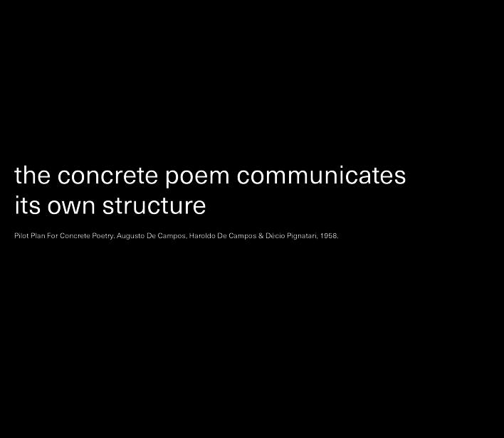 Pilot Plan For Concrete Poetry. Augusto De Campos, Haroldo De Campos & Décio Pignatari, 1958.